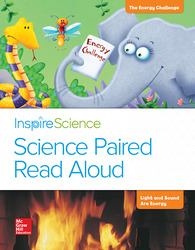 Inspire Science, Grade 1, Science Paired Read Aloud, The Energy Challenge / Everyday Energy