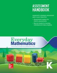 Everyday Mathematics 4, Grade K, Assessment Handbook