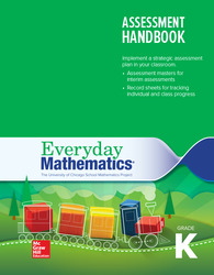 Everyday Mathematics 4, Grade K, Assessment Handbook
