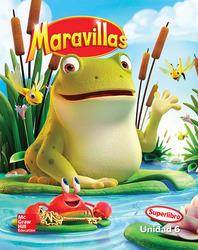 Maravillas Reading Writing Workshop Big Book, Unit 6, Grade K