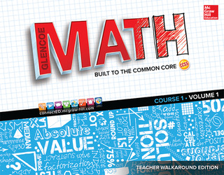 Glencoe Math, Course 1, Teacher Walkaround Edition, Volume 1