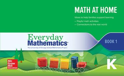 Everyday Mathematics 4, Grade K, Math at Home Book 1