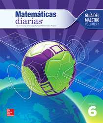 Everyday Mathematics 4th Edition, Grade 6, Spanish Teacher's Lesson Guide, vol 1