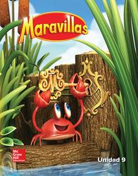 Maravillas Reading/Writing Workshop, Volume 9, Grade K