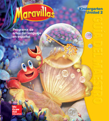 Maravillas Teacher's Edition, Volume 2, Grade K