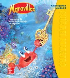 Maravillas Teacher's Edition, Volume 3, Grade K