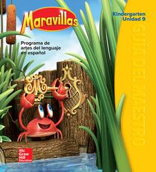 Maravillas Teacher's Edition, Volume 9, Grade K