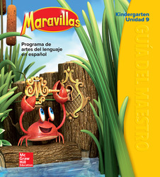 Maravillas Teacher's Edition, Volume 9, Grade K