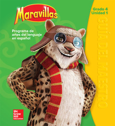 Maravillas Teacher's Edition, Volume 1, Grade 4