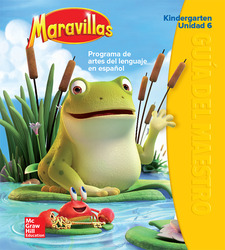 Maravillas Teacher's Edition, Volume 6, Grade K