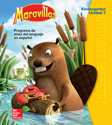 Maravillas Teacher's Edition, Volume 7, Grade K