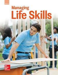 Glencoe Managing Life Skills, Student Edition