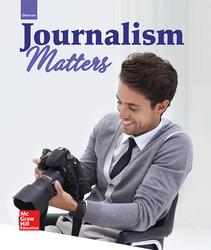 Glencoe Journalism Matters, Student Edition