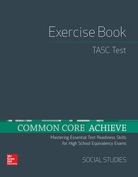 Common Core Achieve, TASC Exercise Book Social Studies