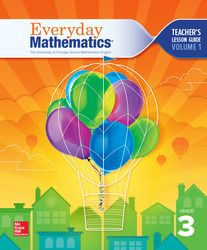 Everyday Mathematics 4, Grade 3, Teacher Lesson Guide, Volume 1