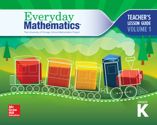 Everyday Mathematics 4, Grade K, Teacher Lesson Guide, Volume 1