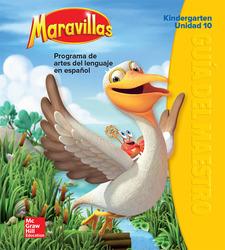 Maravillas Teacher's Edition, Volume 10, Grade K