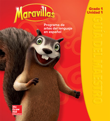 Maravillas Teacher's Edition, Volume 1, Grade 1