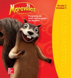 Maravillas Teacher's Edition, Volume 1, Grade 1