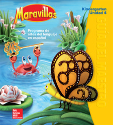 Maravillas Teacher's Edition, Volume 4, Grade K