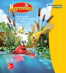 Maravillas Teacher's Edition, Volume 5, Grade K
