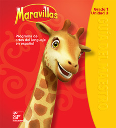 Maravillas Teacher's Edition, Volume 3, Grade 1