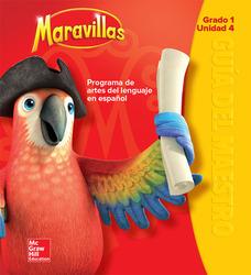 Maravillas Teacher's Edition, Volume 4, Grade 1