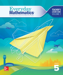 Everyday Mathematics 4, Grade 5, Teacher Lesson Guide, Volume 1