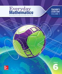 Everyday Mathematics 4, Grade 6, Teacher Lesson Guide, Volume 1