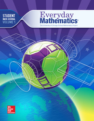 Everyday Mathematics 4, Grade 6, Student Math Journal 1