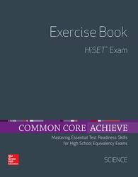 Common Core Achieve, HiSET Exercise Book Science
