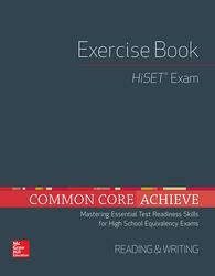 Common Core Achieve, HiSET Exercise Book Reading & Writing