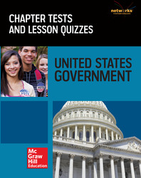 United States Government: Our Democracy, Chapter Tests and Lesson Quizzes