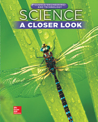 Science, A Closer Look, Grade 5, Science, Engineering, and Technology: Consumable Student Edition (Unit 4)