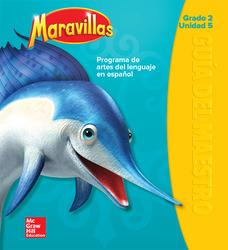 Maravillas Teacher's Edition, Volume 5, Grade 2