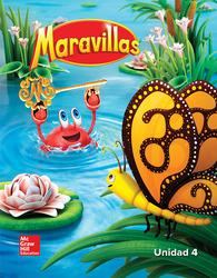 Maravillas Reading/Writing Workshop, Volume 4, Grade K