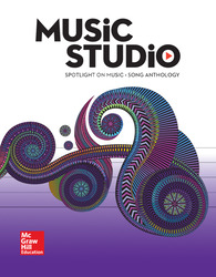 Spotlight on Music, Grade 8 Student Song Anthology