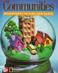 Macmillan/McGraw-Hill Social Studies, Grade 3, Communities Pupil Edition