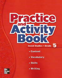 Macmillan/McGraw-Hill Social Studies, Grade 5, Practice and Activity Book Blackline Masters