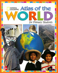 Macmillan/McGraw-Hill Social Studies, Grades K-3, National Geographic Primary Atlas