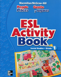 Macmillan/McGraw-Hill Social Studies, Grade 1, ESL Handbook