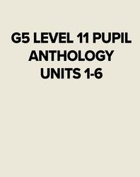 G5 LV11 PUPIL ANTHOLOGY UN 1-6