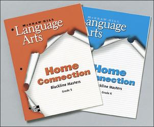 McGraw-Hill Language Arts, Grade K, Home Connection Blackline Masters