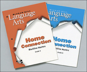 McGraw-Hill Language Arts, Grade K, Home Connection Blackline Masters