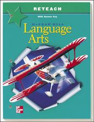 McGraw-Hill Language Arts, Grade 6, Reteach Blackline Masters with Answer Key