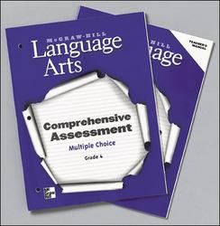 McGraw-Hill Language Arts, Grade 4, Comprehensive Assessment - Multiple Choice Teacher's Manual