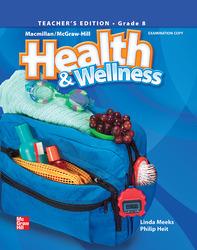 Health and Wellness, Grade 8, Teacher Wraparound Edition