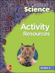 Macmillan/McGraw-Hill Science, Grade 2, Activity Resources BLM