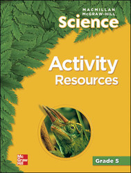 Macmillan/McGraw-Hill Science, Grade 5, Activity Resources BLM
