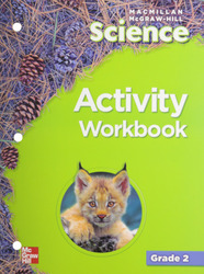 Macmillan/McGraw-Hill Science, Grade 2, Activity Workbook